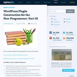WordPress Plugin Construction for the Non-Programmer: Part III