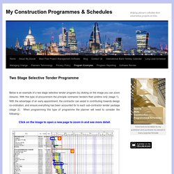 My Construction Programmes & Schedules - Two Stage Selective Tender Schedule