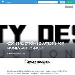 CONSTRUCTION SOLUTIONS FOR HOMES AND OFFICES