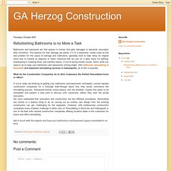 GA Herzog Construction: Refurbishing Bathrooms is no More a Task