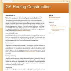 GA Herzog Construction: Why hire an expert to remodel your master bathroom?
