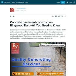 Concrete pavement construction Ringwood East –All You Need to Know