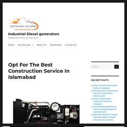 Opt For The Best Construction Service In Islamabad