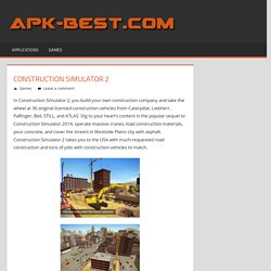 Construction Simulator 2 APK Free Download - APK Games Apps Cracked