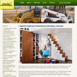 7 Smart Construction Ideas for Small Spaces