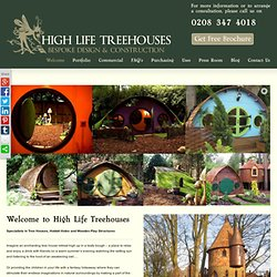 Tree Houses, Wooden Play Structures, Hobbit Holes - High Life Tree Houses