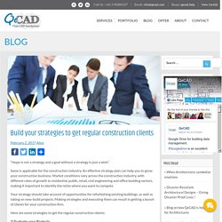 construction industry strategies to get regular construction clients