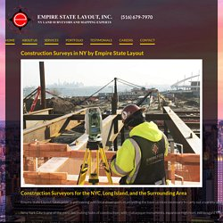 Construction Surveys in NY by Construction Surveyors Empire State Layout