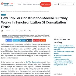 How Sap For Construction Module Suitably Works In Synchronization Of Consultation Firm?