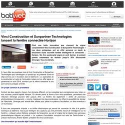 Vinci Construction et Sunpartner Technologies lancent la fenêtre connectée Horizon - 06/12/16