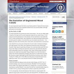 UMass Amherst: Building and Construction Technology » The Evolution of Engineered Wood I-Joists