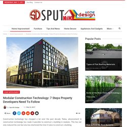 Modular Construction Technology: 7 Steps Property Developers Need To Follow – Design your Home better with Sputnik Design's Guide