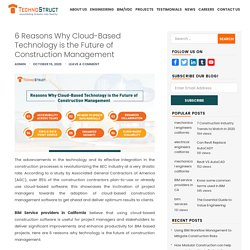 6 Reasons Why Cloud-Based Technology is the Future of Construction Management