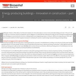 Energy producing buildings – Innovation in construction – part 2