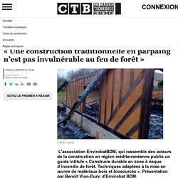 « Une construction traditionnelle en parpaing n'est pas invulnérable au feu de forêt » - 19/05/17
