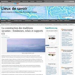 Conférence Université de Genève : La construction des traditions savantes