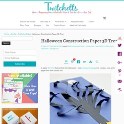 Halloween Construction Paper 3D Tree - Twitchetts