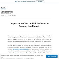 Importance of Cut and Fill Software In Construction Projects