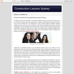Construction Lawyers Sydney: Protect Yourself By Choosing Building Lawyers Sydney