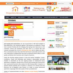 Read Online Jain Housing Review at Properties Reviews