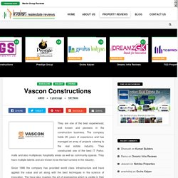 Vascon Developers & Constructions Review - Cheat Builder in Bangalore