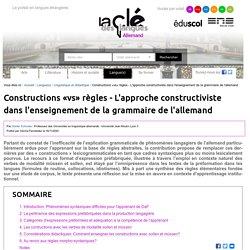 Constructions «vs» règles - L'approche constructiviste dans l'enseignement de la grammaire de l'allemand — Allemand