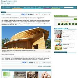 Les constructions en bois, un choix judicieux pour la planète!