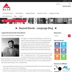 Totes Constructions: Linguist Lauren Spradlin Reveals How We Totes Abbreve