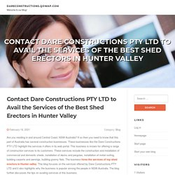 Contact Dare Constructions PTY LTD to Avail the Services of the Best Shed Erectors in Hunter Valley