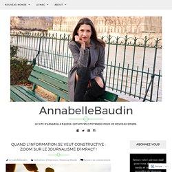 Quand l'information se veut constructive : zoom sur le journalisme d'impact ! – AnnabelleBaudin