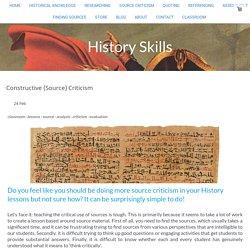 Constructive (Source) Criticism - History Skills