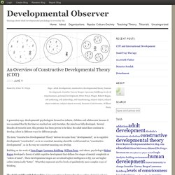 An Overview of Constructive Developmental Theory (CDT)