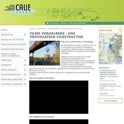 Films Vorarlberg : Une provocation constructive CAUE Isère Conseil Architecture Urbanisme et de l'Environnement Isère