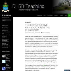 TEL: Constructive Gamification in the classroom