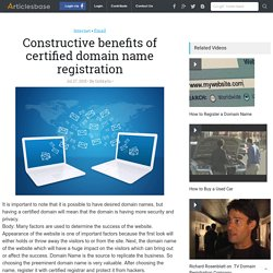 Constructive benefits of certified domain name registration