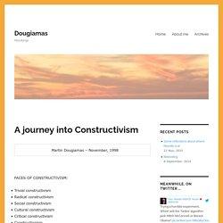 A journey into Constructivism