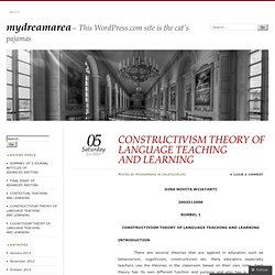 CONSTRUCTIVISM THEORY OF LANGUAGE TEACHING AND LEARNING