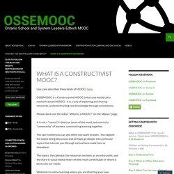 What is a Constructivist MOOC?