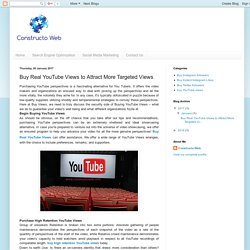 Twitter Followers: Buy Real YouTube Views to Attract More Targeted Views