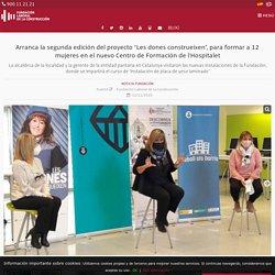 """Fundación Laboral proyecto """"Les dones construeixen"""" para formar a 12 mujeres en el nuevo Centro de Formación de l'Hospitalet"""