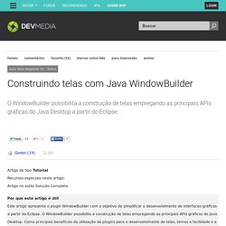 Construindo telas com Java WindowBuilder