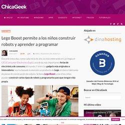 Lego Boost permite a los niños construir robots y aprender a programar - ChicaGeek