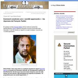 Comment construire une « société apprenante » : les réponses de François Taddei