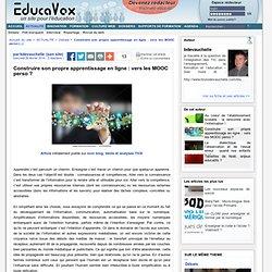 Construire son propre apprentissage en ligne : vers les MOOC perso ?