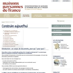 Construire aujourd'hui - Maisons Paysannes de France