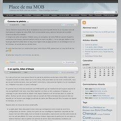 Place de ma MOB - Construire une MOB, toute une aventure… Venez la partager avec nous !