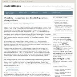 Ponyfish – Construire des flux RSS pour ses sites préférés
