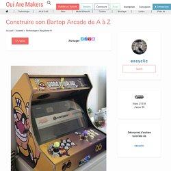 Construire son Bartop Arcade de A à Z