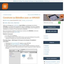 Construire sa BiblioBox avec un MR3020 - BiblioBox - Le blog de l'actualité des Bibliobox & PirateBox