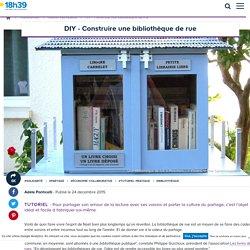 Construire une bibliothèque de rue - 18h39.fr